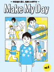 Make My Day Vol.4
